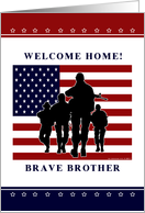 Brother - Welcome Home Military card