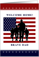 Dad - Welcome Home From Military card