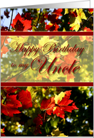 Happy Birthday to My Uncle- Fall Leaves card