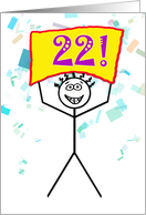 Happy 22nd Birthday-Stick Figure Holding Sign card