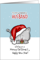 Wishing you a meowy Christmas - Cat Holiday Card for wonderful husband card