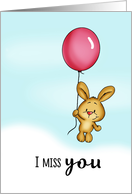 I miss you - Cute Bunny with Balloon! card