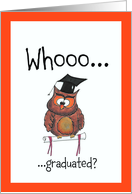 Who graduated? smart owl with graduation hat. card