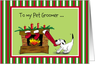 Merry Christmas - Happy Holidays To my Pet Groomer card