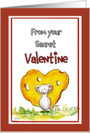 From you secret Valentine - Mouse with Heart card