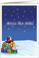 Across the Miles - Christmas Card with Santa Claus card