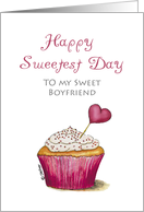 Sweetest Day - Boyfriend - Cupcake with Heart card