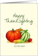 Happy Thanksgiving to my Dad. card