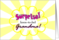 Surprise Soon-t-be Grandma - April Fools' Day! card
