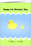 Cute 1st Mommy's Day with Duckies, From Baby! card