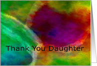 Thank You Daugher Art Abstract Color card