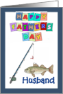 Happy Father's Day Husband - Fishing Pole, Fish, blue border card