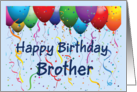 Happy Birthday Brother - Balloons card