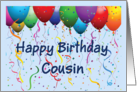 Happy Birthday Cousin - Balloons card