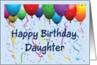 Happy Birthday Daughter - Balloons card