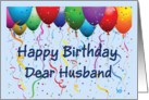Happy Birthday Husband - Balloons card