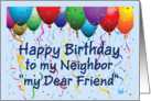 Happy Birthday Neighbor & Friend - Balloons card