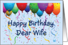 Happy Birthday Wife - Balloons card