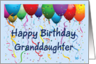 Happy Birthday Granddaughter - Balloons card