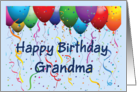 Happy Birthday Grandma - Balloons card