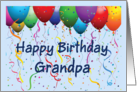 Happy Birthday Grandpa - Balloons card