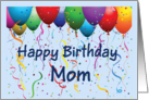 Happy Birthday Mom - Balloons card
