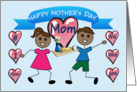 Happy Mother's Day Mom (African American)(Stick Children) card