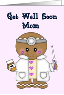 Get Well Soon Mom - Doctor in White coat with pink bg card