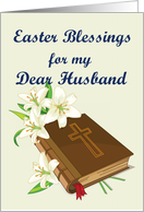 Easter Blessings Husband (Lillys and Bible) card