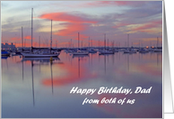 Happy Birthday Dad, both of us, sailboats at sunset card