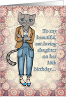 Birthday card for daughter, 16th, cat illustration card