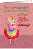 Happy 8th Birthday, special granddaughter, cute mouse, rainbow skirt card