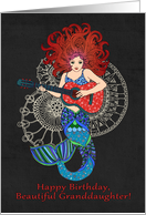 Happy Birthday, Beautiful Granddaughter, mermaid with guitar card