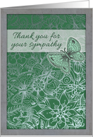 Thank you for your sympathy, butterfly, flowers, green, grey card