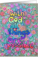 With God all things are possible, floral doodle design in pastels. card