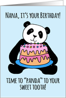 Cute Panda Birthday Card for Nana, cake for your sweet tooth! card