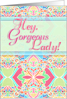 Hey Gorgeous Lady! Happy Birthday! Moroccan inspired pastel design card