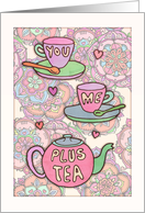 You, me, plus tea - missing you - cute teacup & teapot illustration card