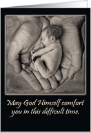 Sympathy for Miscarriage card - a tiny baby in God's hands card