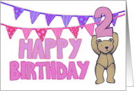 Birthday card for 2 year old girl with cute teddy, bunting. card