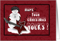 Hope Your Christmas Rocks Snowman Playing Guitar card