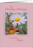 Birthday Blessing Dear Mom, pink daisies card