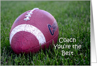 Coach, you're the best, worn football in the grass card