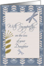 Sympathy Loss of Daughter Dragonflies and Flowers card
