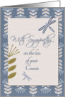 Sympathy Loss of Cousin Dragonflies and Flowers card