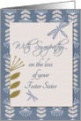 With Sympathy for Loss of Foster Sister Dragonflies and Flowers card