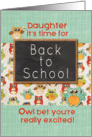 Daughter Back to School Colorful Owls and Chalkboard card