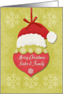 Merry Christmas Sister and Family Santa Hat and Snowflakes Ornament card