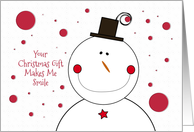 Thank You for the Christmas Gift Happy Smiling Snowman with Top Hat card
