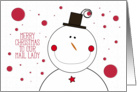 Merry Christmas to our Mail Lady Smiling Snowman with Top Hat card